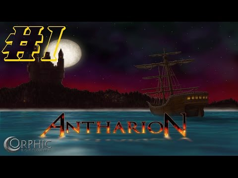 Let's Play Antharion - Ep. 1 - Like Shooting Fish In A Barrel!