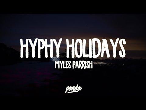 Myles Parrish - Hyphy Holidays