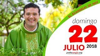 Evangelio de hoy domingo 22 de julio de 2018