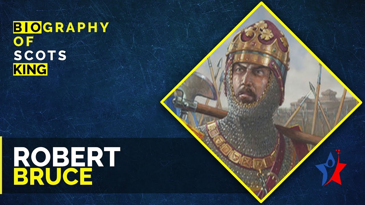 Download Robert The Bruce Biography - King of Scots