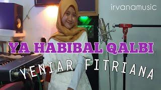 Download Ya Habibal Qalbi - versi irvanamusic feat Yeniar