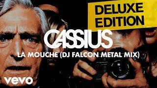 Cassius - La Mouche (DJ Falcon Metal Mix)