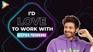 "Kartik Aaryan: ""Deepika Padukone is one of the BRIGHTEST Shining Star & she's also…"""