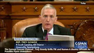 Trey Gowdy Grills FBI and Names 6 Obama Officials As Possible Flynn Unmaskers
