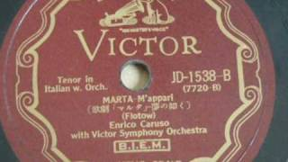 Enrico Caruso - 'M'Appari' from 'Martha' (1917-1932)
