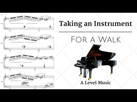 *Full Marks* A Level Music 2016 - Taking an instrument For a walk