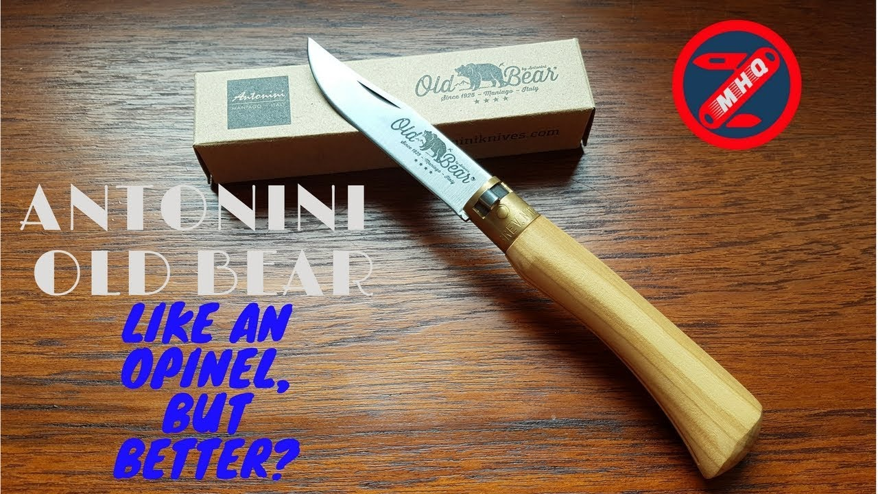 Better Than Opinel Antonini Old Bear Overview Youtube