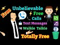 Free Calls, Free Messages, Walkie Talkie, Conference, Earn Free Credits, Private Number & many more.