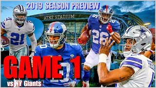 MCF's 2019 COWBOYS SEASON PREVIEW: GAME 1 - NY Giants @ Dallas (0-0) ***SIMULATION SPECIAL!!!***