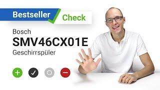 Bosch SMV46CX01E Geschirrspüler // Bestseller-Check