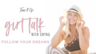 Girl Talk With Chyna Vlog ~ Make Your Dreams Happen!