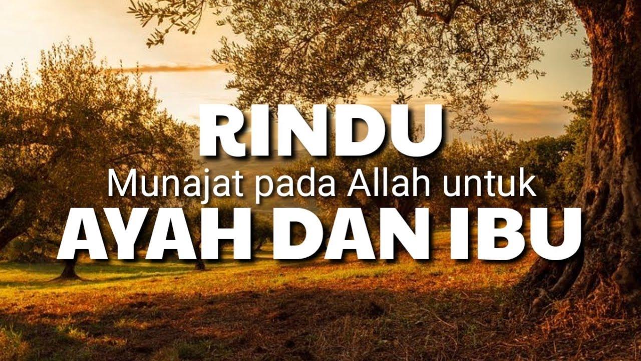 Merindukanmu Rindu Orangtua Yang Sudah Meninggal Bevstv Islam Youtube