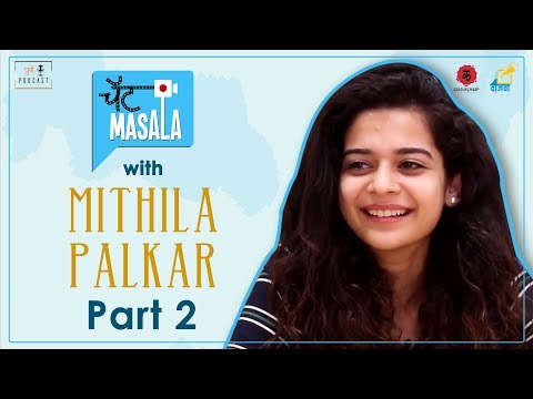Chat Masala with Mithila Palkar   Part 2   Vaajva   Pune Podcast