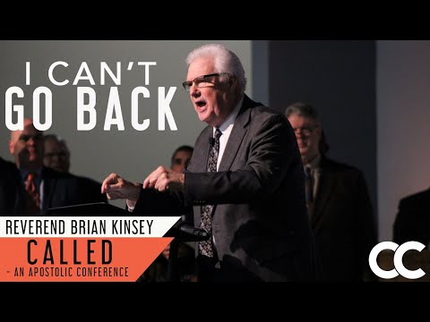 I Can't Go Back | Called Conference 2019 | Rev. Brian Kinsey