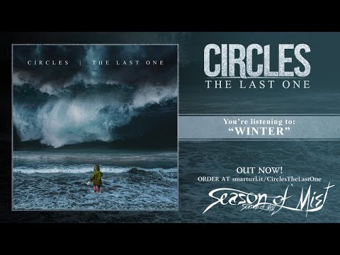 Circles - The Last One (2018) full album
