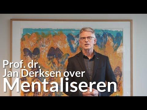 Mentaliseren | Prof. dr. Jan Derksen