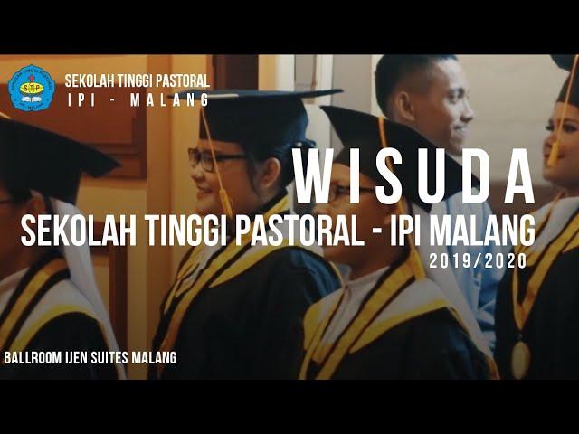 Highlight Wisuda Sekolah Tinggi Pastoral - IPI Malang | 20 Februari 2020