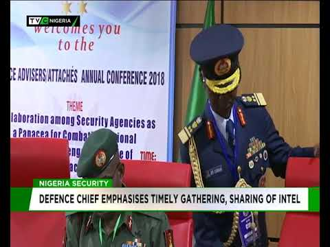 Image result for Nigeria Defence chief emphasises timely gathering, sharing of intelligence