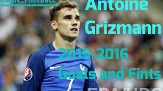 Antoine Grizmann.Голы и Финты 2015-2016