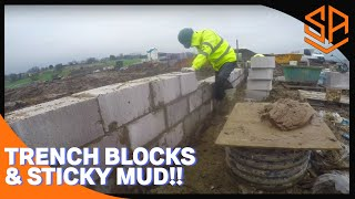 BIG FOUNDATION ON SITE PART 2....INC TRENCH BLOCK AND MUD!
