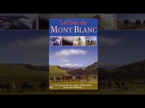 A la découverte des vallées du Mont Blanc - Film documentaire