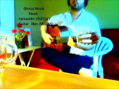 İlker Arslan - BOSSA NOVA GUİTAR Latin Şarkılar, Klasik Gitar Ve Flamenko Gitar Videoları