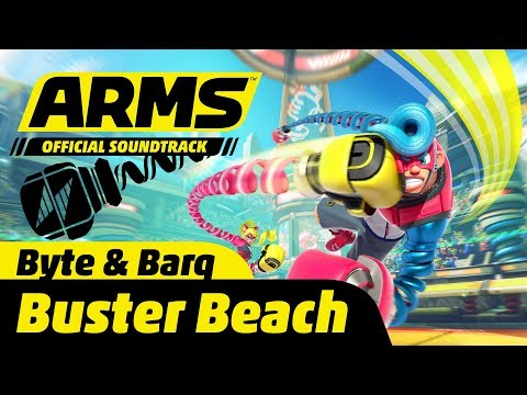 Buster Beach Byte & Barq&39;s Stage - ARMS Soundtrack
