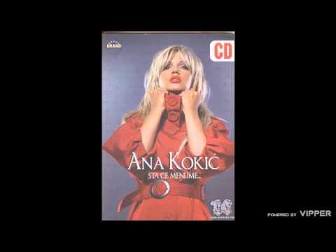 Ana Kokic - Ela Ela - (Audio 2007)