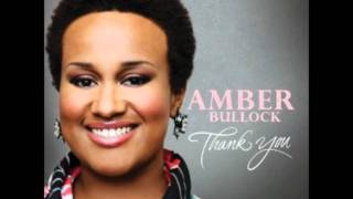 Amber Bullock - How Great Is Our God