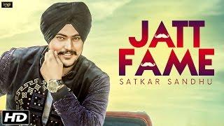 Jatt Fame - Satkar Sandhu - Lil Daku - Latest Punjabi Songs 2016 - IMA Music