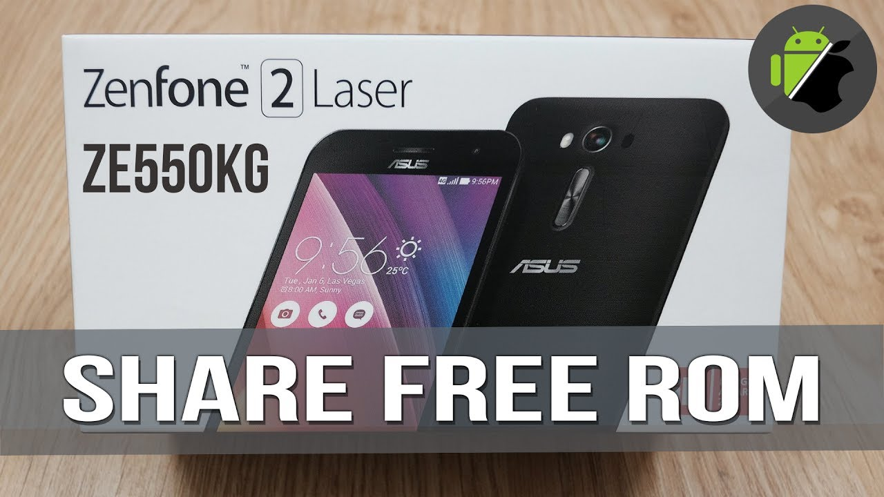 Rom Asus Zenfone 2 Laser Ze550kg One Click For All Youtube