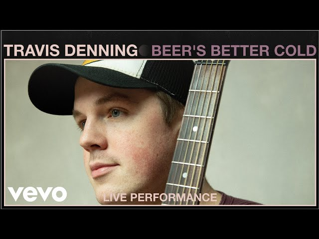 Travis Denning - Beer's Better Cold (Live Performance) | Vevo