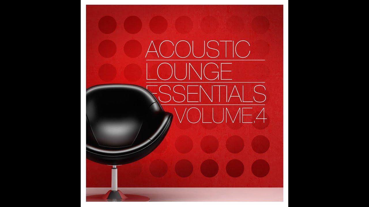 Acoustic Lounge Essentials (Volume 4)