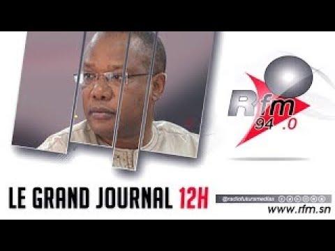 LE GRAND JOURNAL #RFM 12H  AVEC SOULEYMANE NIANG & LA RÉDACTION - 17 MAI 2021