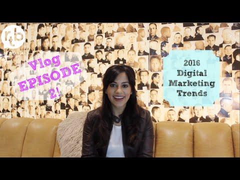 Vlog Episode 2: 2016 Digital Marketing Trends