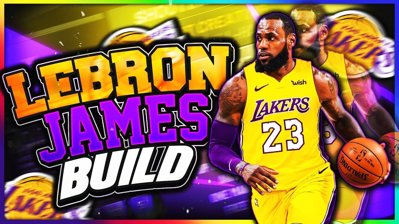 8ffeef677588 BEST LEBRON JAMES BUILD IN NBA 2K19! HOW TO RECREATE THE BEST PLAYER IN THE  NBA EVER!