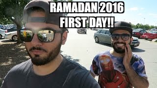 RAMADAN 2016 First DAY!!