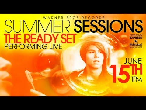 The Ready Set live at WBR's Summer Sessions Concert - Live Stream on Friday, June 15th at 1pm PST