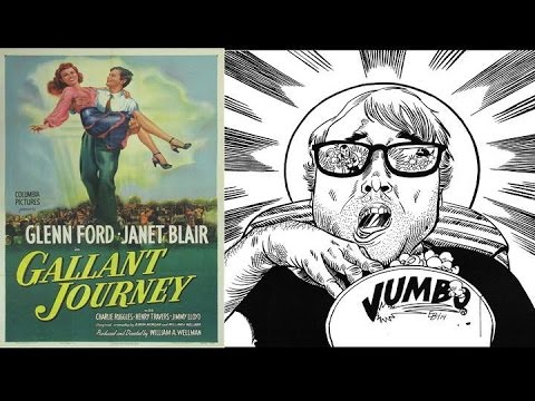 Gallant Journey Gallant Journey 1946 Movie Review YouTube