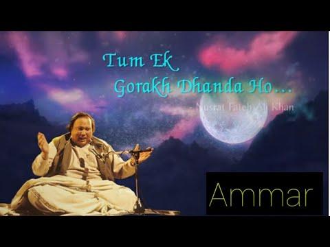 Tum Ek Gorakh Dhanda Ho With Lyrics - Nusrat Fateh Ali Khan - Popular Qawwali 2020 / Ammar Khan