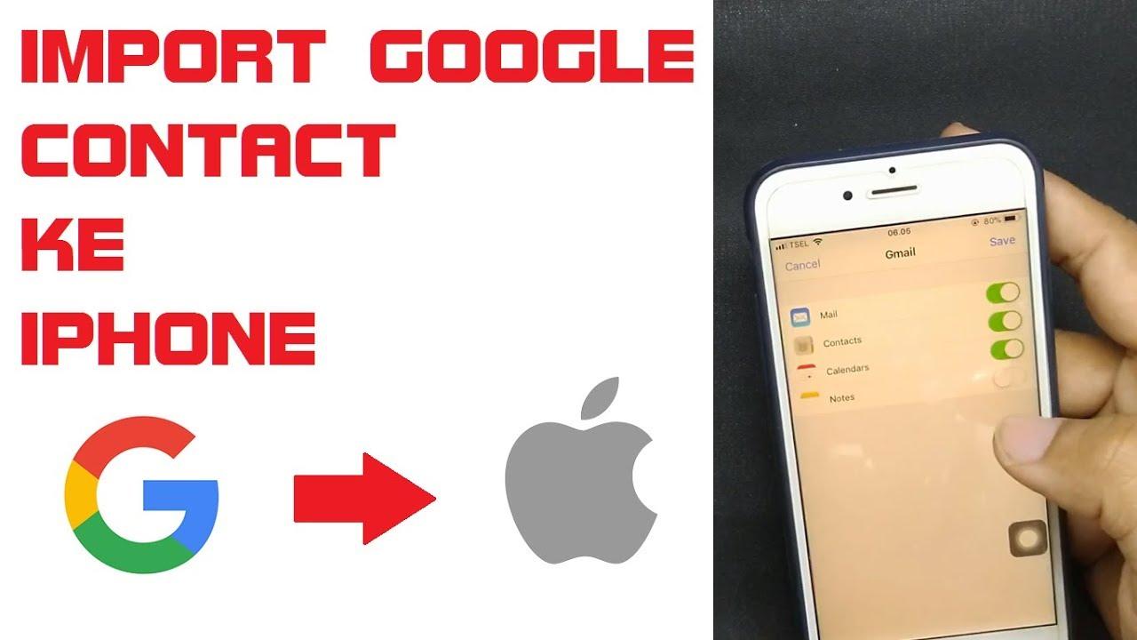 Cara Mudah Import Google Contact Ke Iphone Youtube