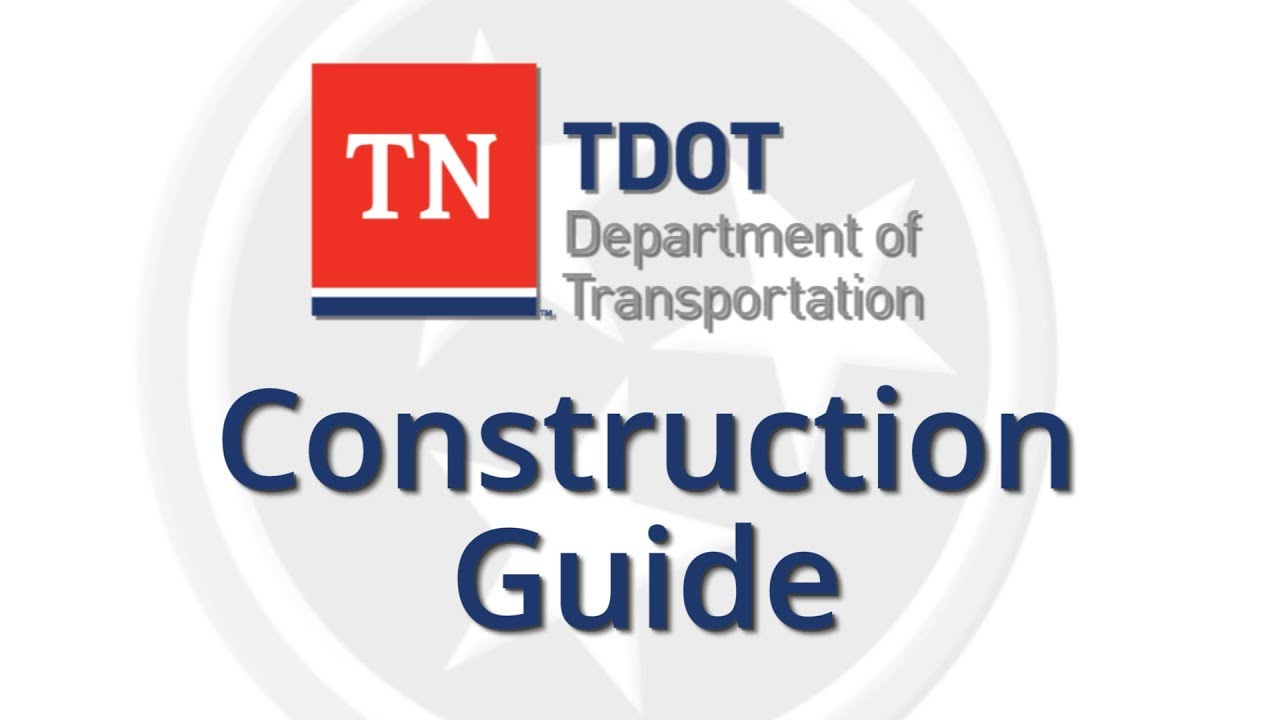 Paul Degges: Welcome to the TDOT Construction Guide