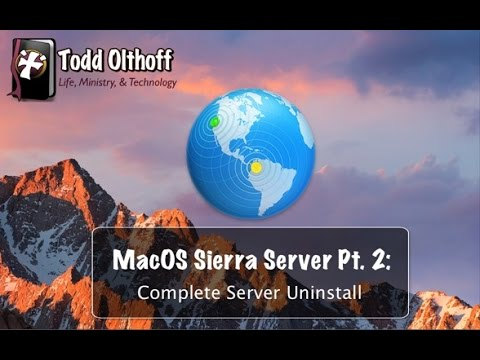 macOS Sierra Server Part 2: Complete Server Uninstall