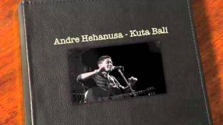 Watch Andre Hehanusa Kutabali video