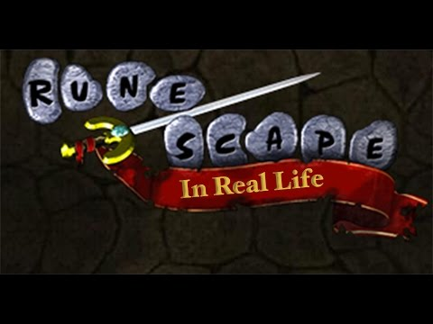 Runescape in Real Life  