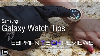 Samsung Galaxy Watch My tips & Tricks!  What are yours?