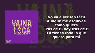 Download Vaina Loca - Ozuna × Manuel Turizo (Letra) Mp3