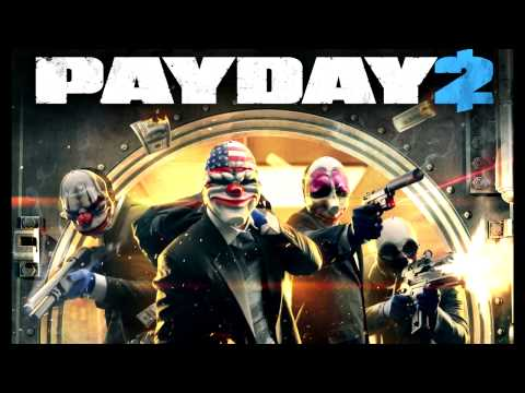 PAYDAY 2 OST - The Mark: Extended Edit