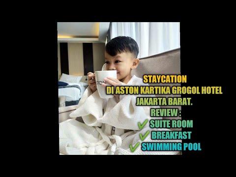 Staycation di aston hotel grogol jakarta barat | suite room hotel aston grogol