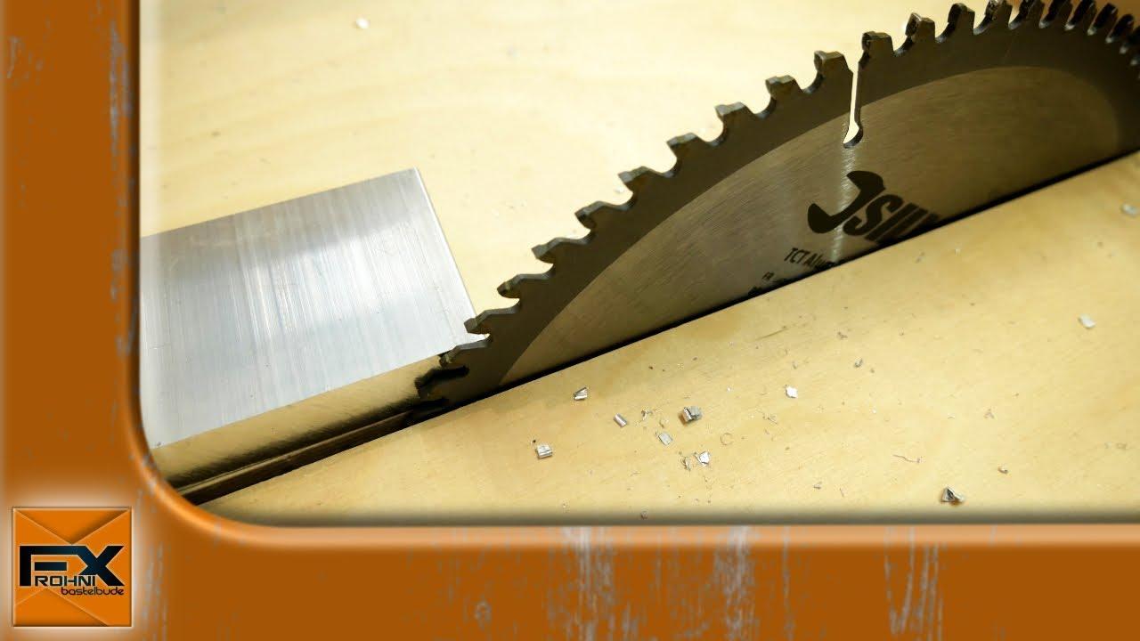 Sehr Alu sägen mit der Tischkreissäge? + Erste Preisinfo's zur DIY CNC ZL64
